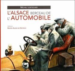 Livre L' ALSACE BERCEAU DE L' AUTOMOBILE